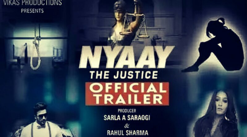 Nyay: The Justice Movie Cast, Release Date, Actress Name
